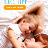 Moms, We Actually Have More Time than We Think