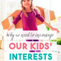 Why We Need to Encourage Our Children's Interests—Even when They Seem Strange to Us