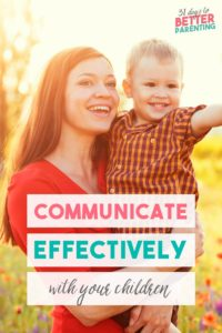 Frustrated when your kids don't follow instructions? Effective communication with children is possible with these four tips.