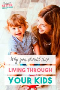 Are you living through your kids to fill a void in yourself? Learn how to find your own meaning and stop relying on your children's lives to feel happy.