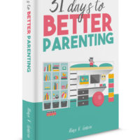 31 Days to Better Parenting