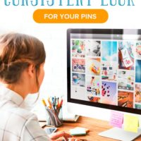 Blogging: How to Create a Consistent Look for Your Pins