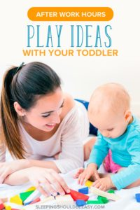 Want play ideas for toddlers you can do after work? These fun activities offer quality time with your kids during after work hours. With a free printable!