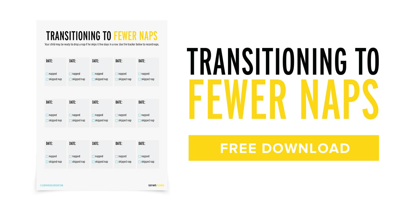 Free PDF about transitioning to fewer naps