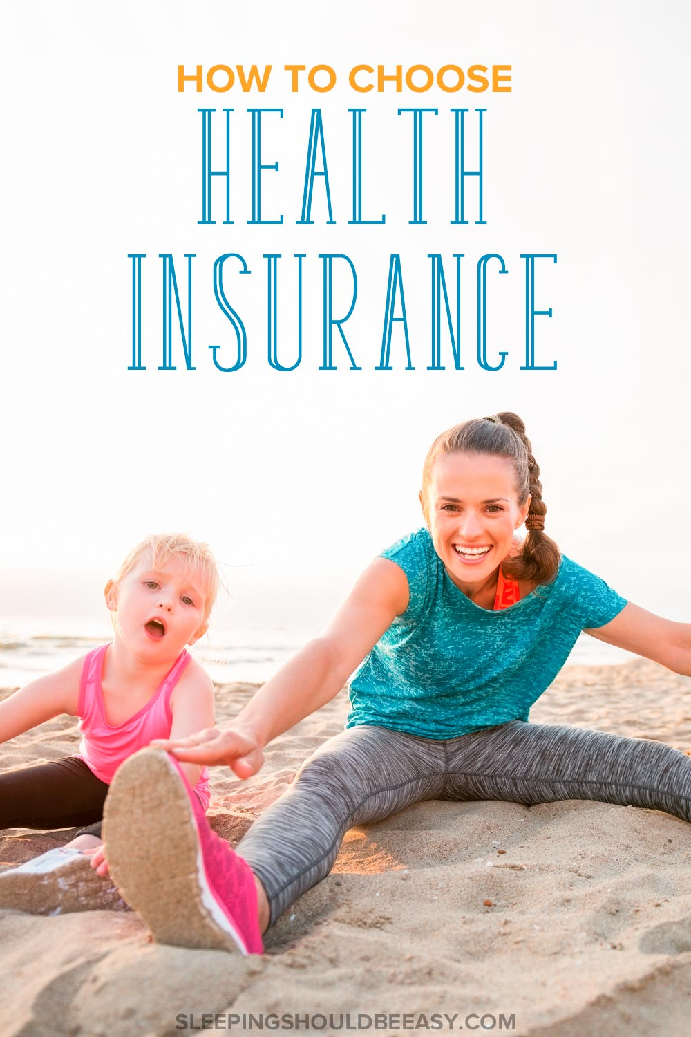 How to Choose Health Insurance: The Tools You Need to Decide