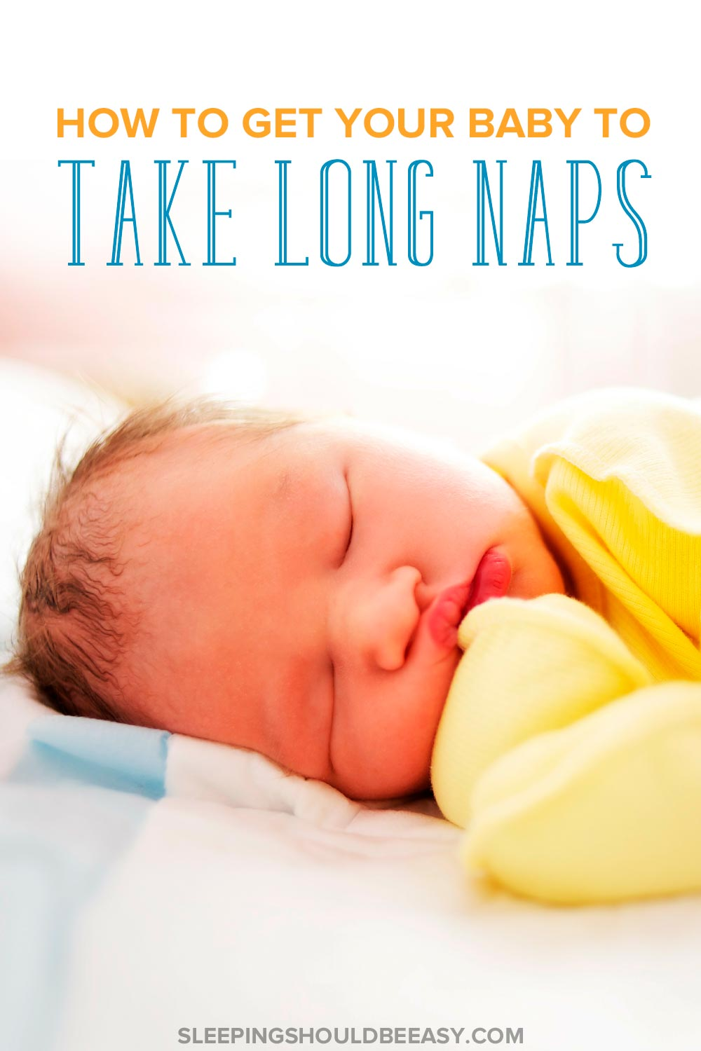 Frustrated with your baby's short cat naps? Feeling stuck with naps no longer than 45 minutes? Get practical tips on how to get baby to take longer naps. Even includes a FREE printable where you will discover the one mistake you may be making with your baby's awake time!