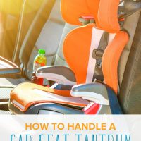 How to Handle a Car Seat Tantrum