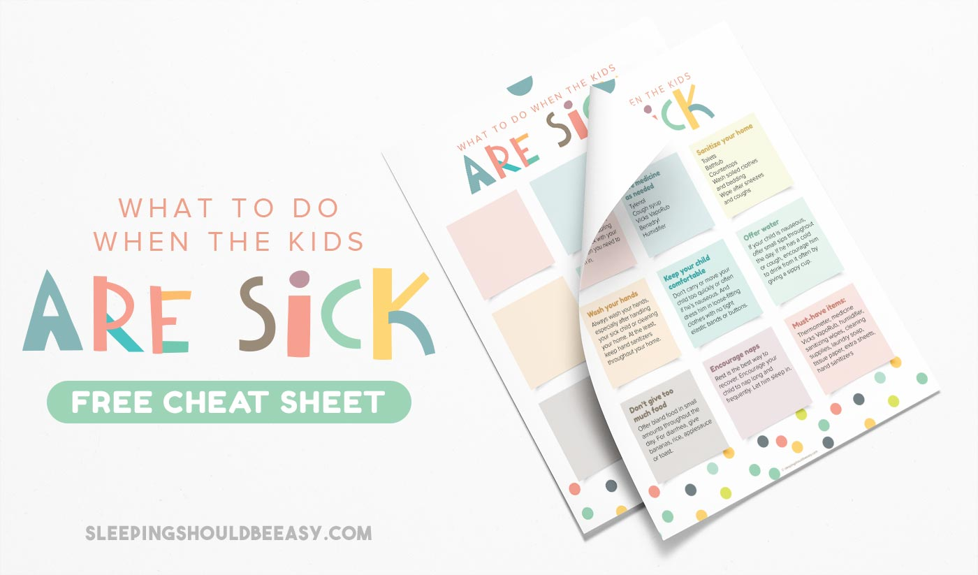 Should you do when the kids are sick this cheat sheet has you covered