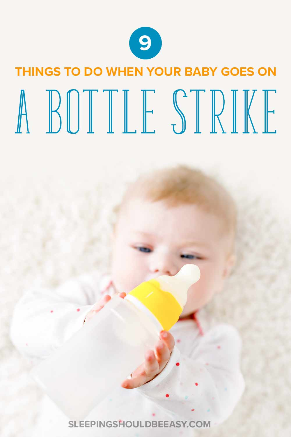 Baby on a bottle strike