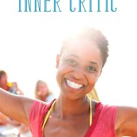 How to Silence Your Inner Critic and Reach Your Goals