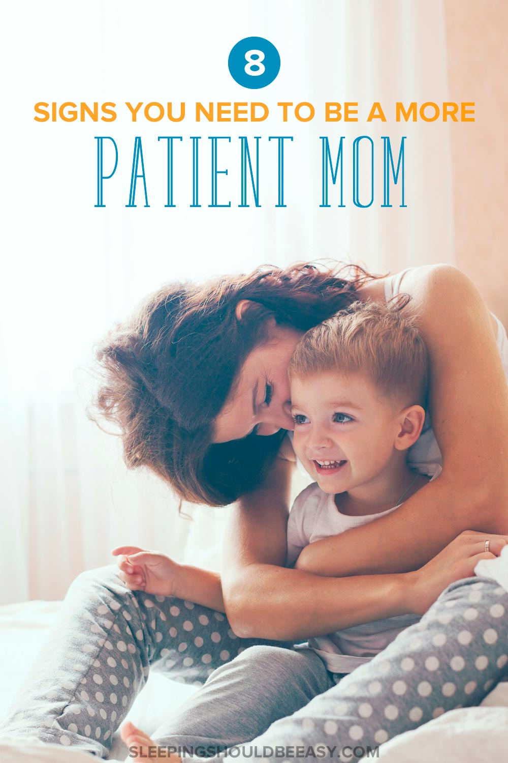 Parenthood takes a toll on any parent. Learn the 8 warning signs you need to be a patient mom (and what to do to fix it).