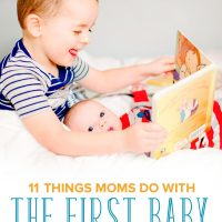 First-time moms have been known to go overboard with the eldest child. Take a look at 11 things moms do with the first baby we don't do with the second.