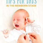 5 Useful Tips for New Dads in the Newborn Stage