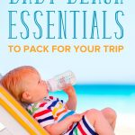 Beach Essentials for the Baby You Shouldn't Forget to Pack