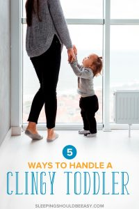 Is your child clingy and fussy, refusing to leave your side? Discover 5 ways to ease your clingy toddler into feeling more comfortable alone or with others.