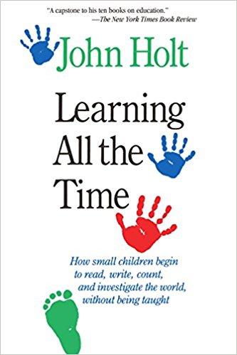 John Holt Learnin All the Time
