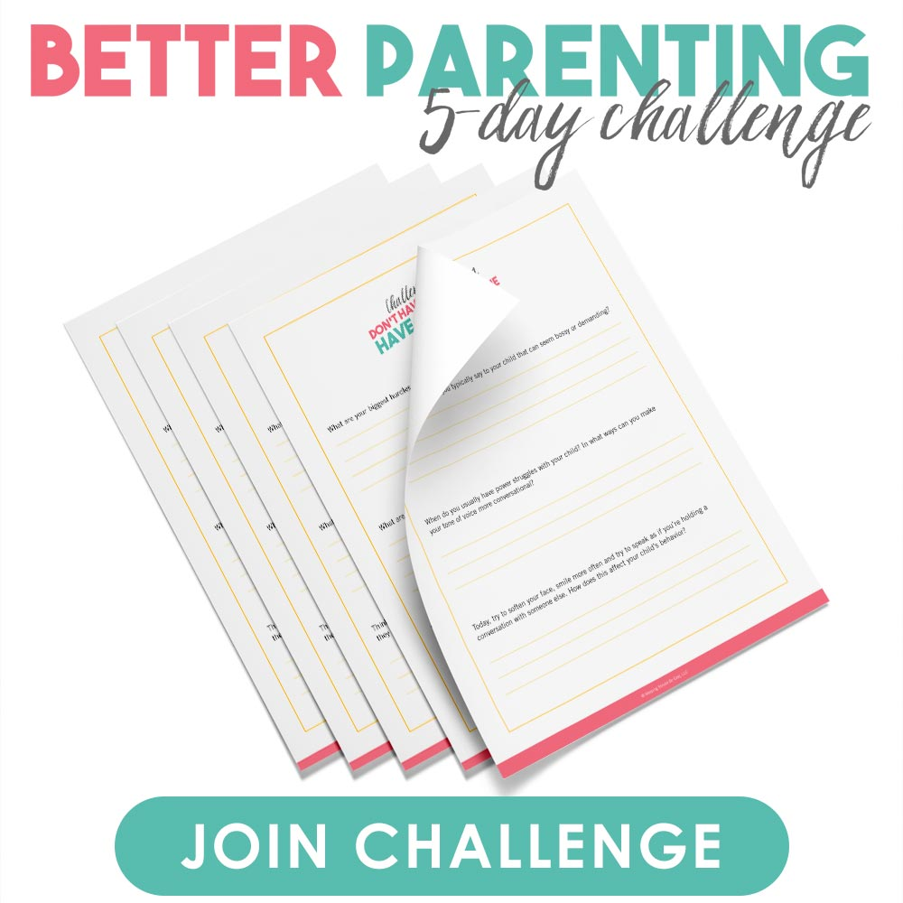 Better Parenting 5-Day Challenge | Join the Challenge
