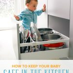 How to Keep Your Baby Safe in the Kitchen