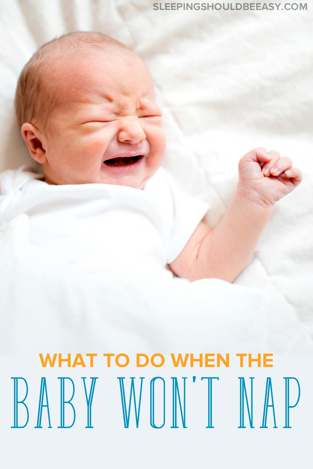 One of the biggest challenges for any mom or dad is a baby not napping. Learn what to do when the baby won't nap and how to get him to finally sleep. #baby