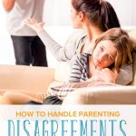 How to Handle Parenting Disagreements with Your Partner