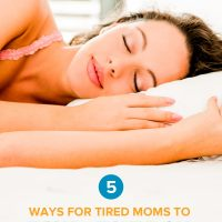 5 Ways for Tired Moms to Find Energy
