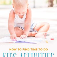 How to Find Time to Do Kids Activities