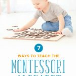 7 Useful Ways to Teach the Alphabet, Montessori-Style