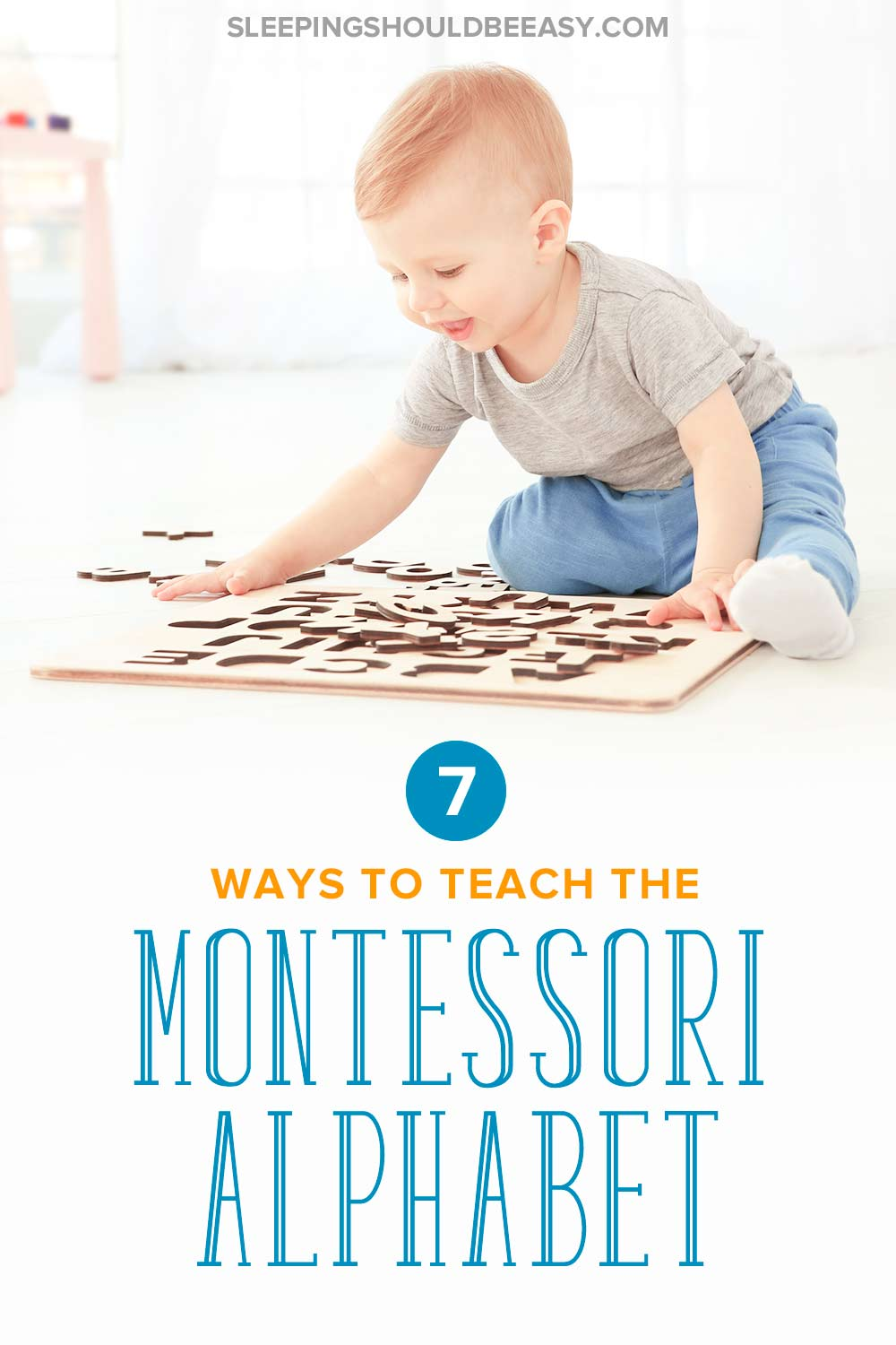 Teaching The Montessori Alphabet Sleeping Should Be Easy