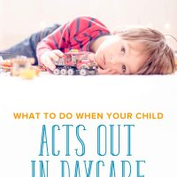 Handling your child's behavior when you're not there can be a challenge. He might be acting out all of a sudden, or behaving out of control. Learn exactly what to do with your toddler acting out in daycare or preschool with these tips. #daycare