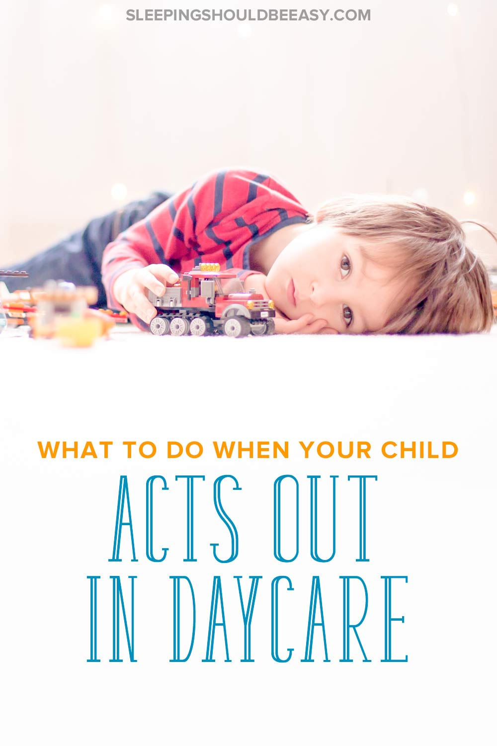 3 Year Old Acting Out at Daycare? How to Curb Your Child's