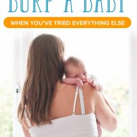 How to Burp a Baby (when You've Tried Everything Else)