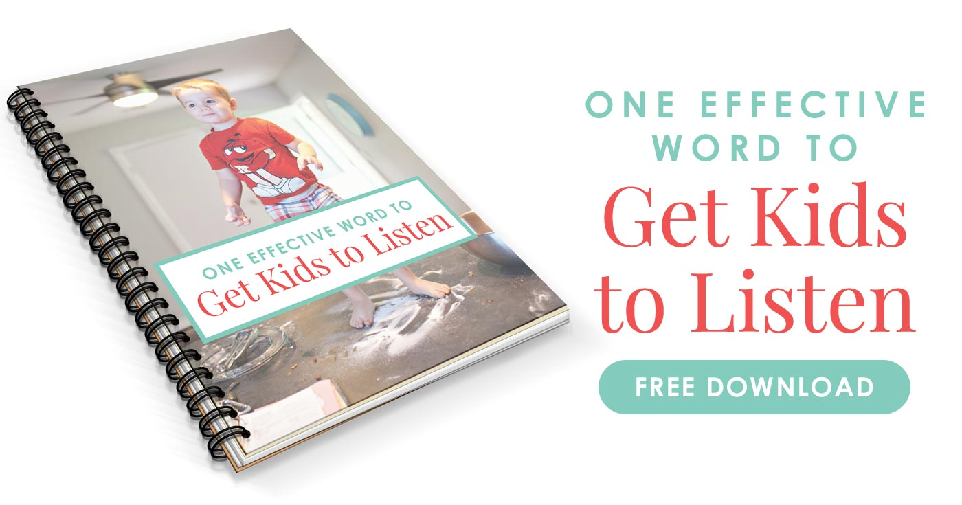 Free PDF download of one effective word to get your child to listen