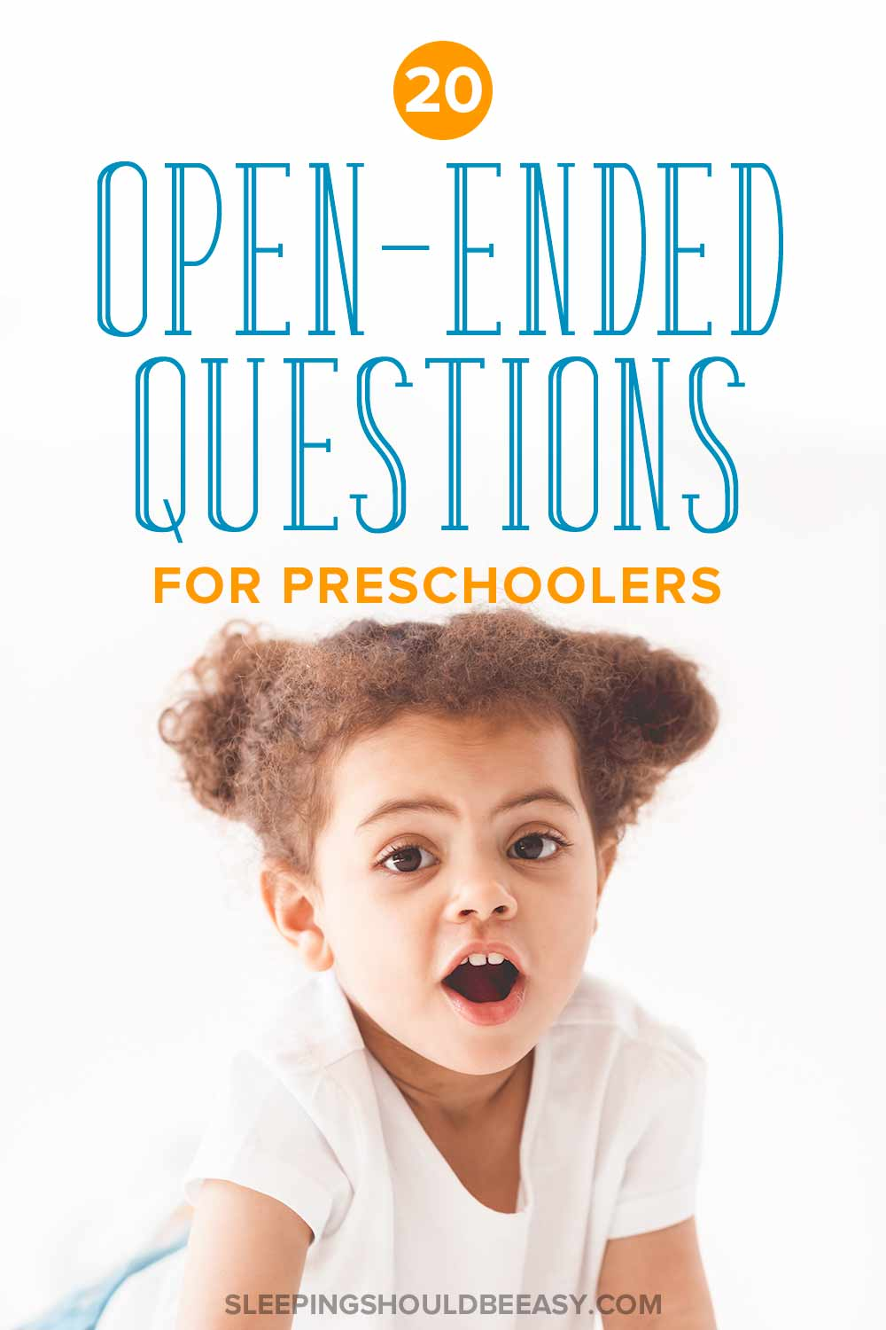Discover 20 New Ways To Ask Open Ended Questions For Kids