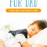 Top Baby Stuff for Dads He'll Actually Use