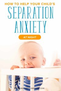 Does your toddler suffer from separation anxiety at night? Learn how to overcome this challenging sleep regression and help your child sleep well. Even includes a FREE PDF resource on how to help your child wake up happy, not cranky! #separationanxiety