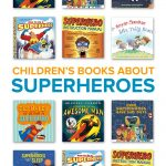 7 Children's Books about Superheroes