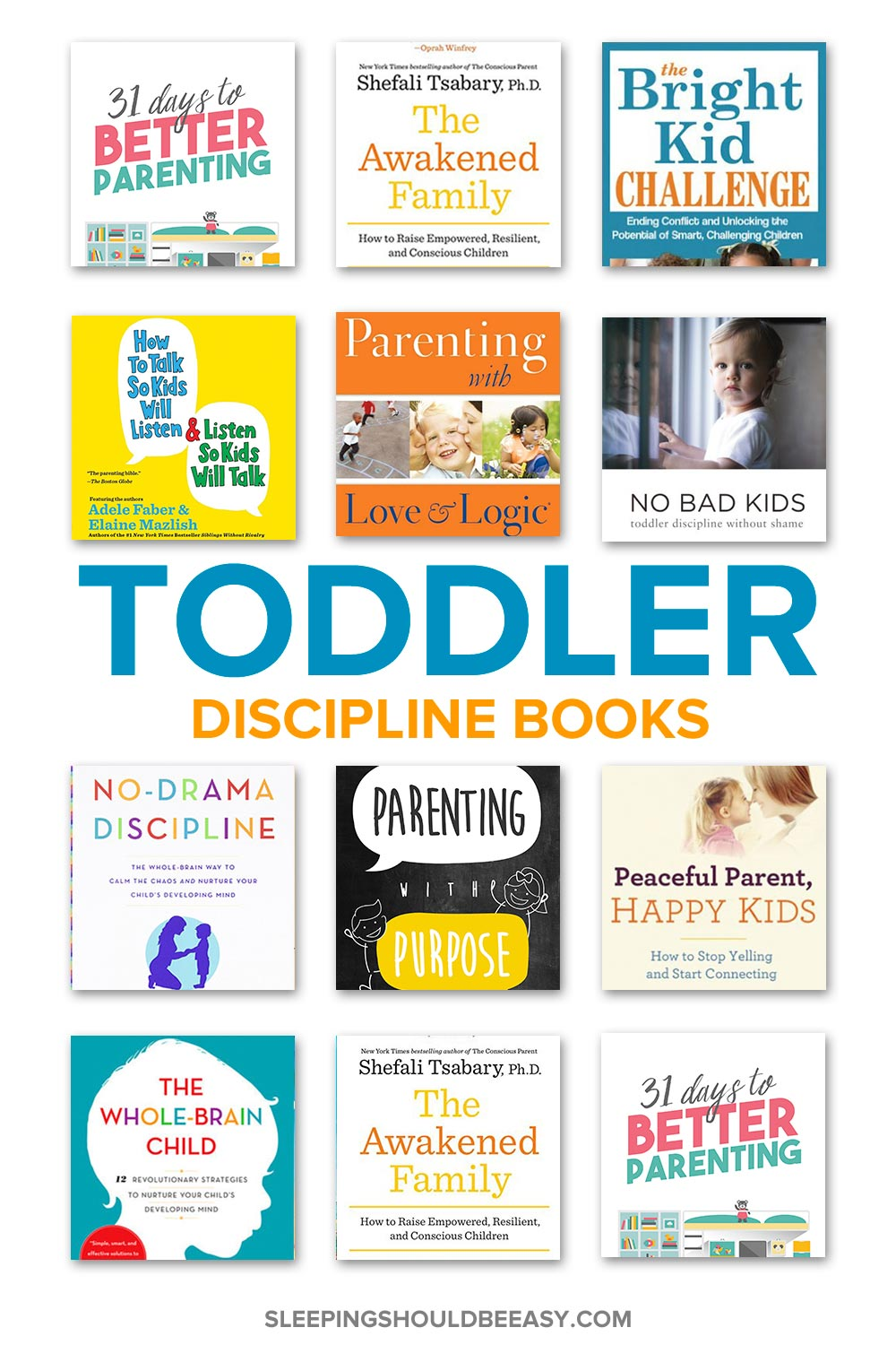 A collection of toddler discipline books
