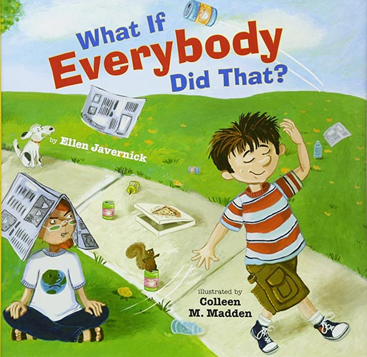 What If Everybody Did That? byEllen Javernick