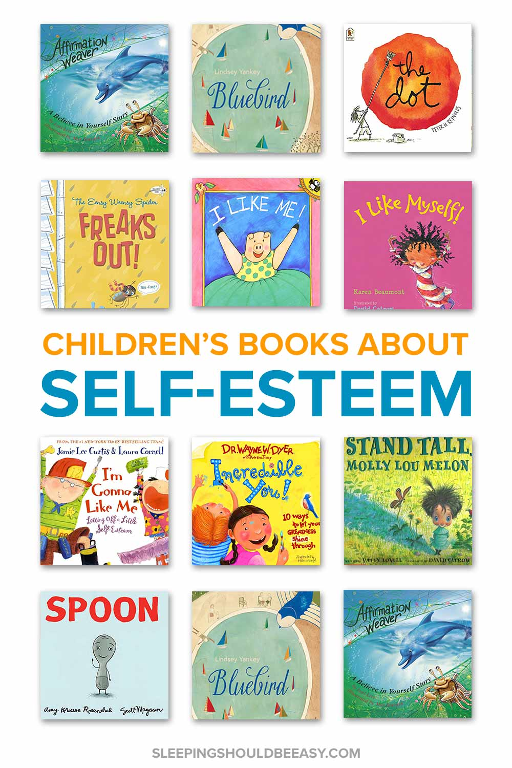 A collection of children's books about self esteem