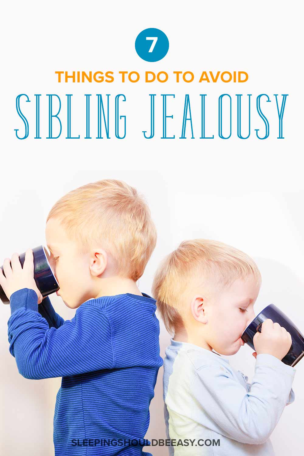 7 Things You Need to Do to Avoid Sibling Jealousy Between Kids