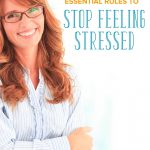 Working Mom Tips: Essential Rules to Stop Feeling Stressed