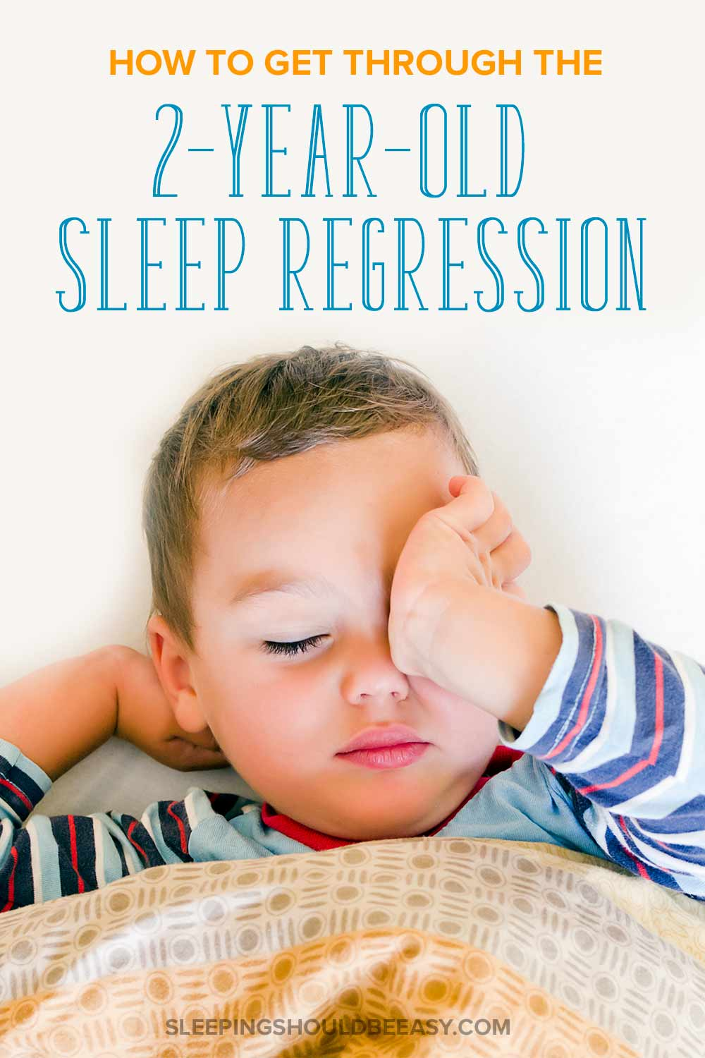 how to get through the 2 year old sleep regression once and for all