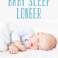 One Easy Hack to Help Your Baby Sleep Longer at Night
