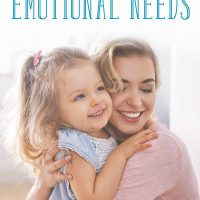 Unique Ways to Meet the Emotional Needs of Your Child
