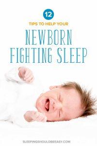 Newborn fighting sleep and crying