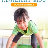 5 Things Resilient Kids Do Differently