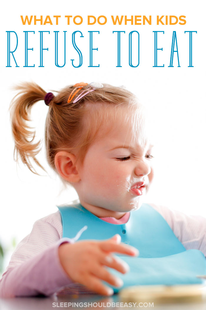 Child refuses to eat her meal
