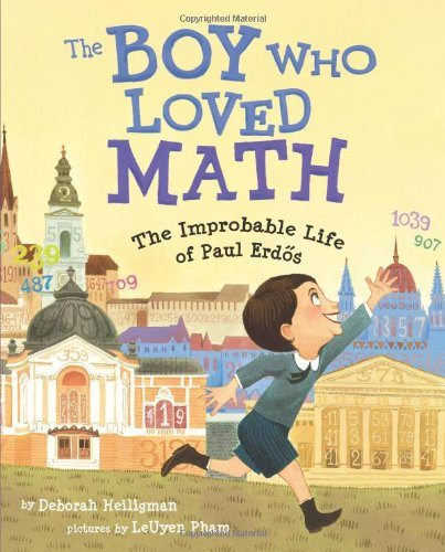 The Boy Who Loved Math by Deborah Heiligman