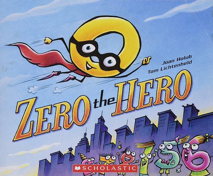 Zero the Hero by Joan Holub