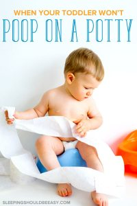 toddler won't poop on potty